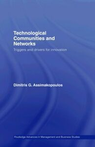 Foto Cover di Technological Communities and Networks, Ebook inglese di Dimitris Assimakopoulos, edito da Taylor and Francis