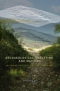 Ebook in inglese Archaeological Surveying and Mapping Howard, Philip
