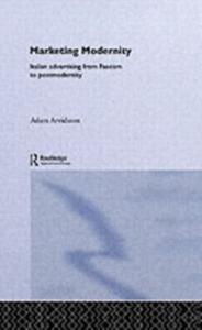 Ebook in inglese Marketing Modernity Arvidsson, Adam