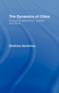 Ebook in inglese Dynamics of Cities Dendrinos, Dimitrios