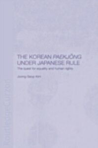 Foto Cover di Korean Paekjong Under Japanese Rule, Ebook inglese di Joong-Seop Kim, edito da Taylor and Francis
