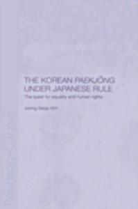 Ebook in inglese Korean Paekjong Under Japanese Rule Kim, Joong-Seop