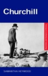 Foto Cover di Churchill, Ebook inglese di Samantha Heywood, edito da Taylor and Francis