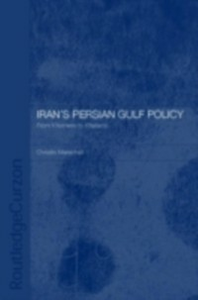 Ebook in inglese Iran's Persian Gulf Policy Marschall, Dr Christin