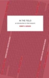 Foto Cover di In the Field, Ebook inglese di Robert G. Burgess, edito da Taylor and Francis