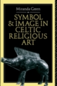 Ebook in inglese Symbol and Image in Celtic Religious Art Green, Miranda