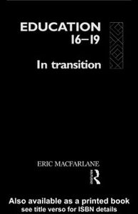 Foto Cover di Education 16-19, Ebook inglese di Eric MacFarlane, edito da Taylor and Francis