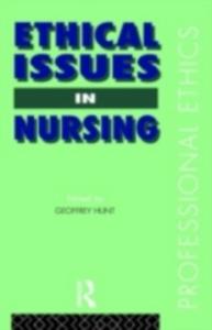 Ebook in inglese Ethical Issues in Nursing Hunt, Dr Geoffrey , Hunt, Geoffrey