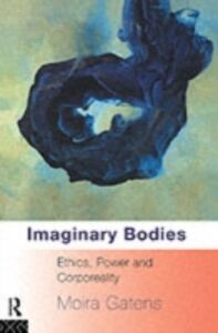 Foto Cover di Imaginary Bodies, Ebook inglese di Moira Gatens, edito da Taylor and Francis