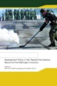 Ebook in inglese Development Policy in the Twenty-First Century