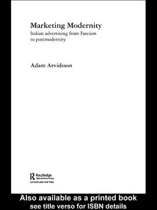Ebook in inglese Marketing Modernity Arvidsson, Adam