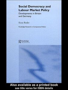 Foto Cover di Social Democracy and Labour Market Policy, Ebook inglese di Knut Roder, edito da
