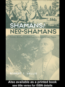Ebook in inglese Shamans/Neo-Shamans Wallis, Robert J.
