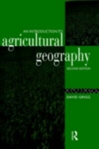 Foto Cover di Introduction to Agricultural Geography, Ebook inglese di David Grigg, edito da Taylor and Francis