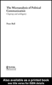 Foto Cover di The Microanalysis of Political Communication, Ebook inglese di Peter Bull, edito da