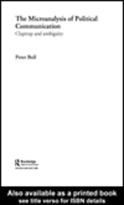 Ebook in inglese The Microanalysis of Political Communication Bull, Peter