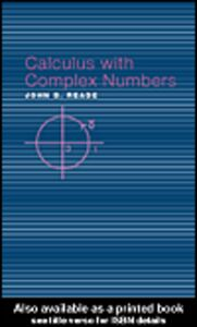 Ebook in inglese Calculus with Complex Numbers Reade, John B.