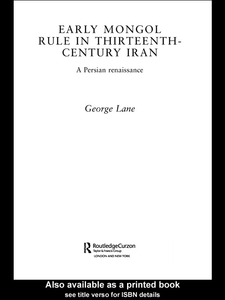 Ebook in inglese Early Mongol Rule in Thirteenth-Century Iran Lane, George