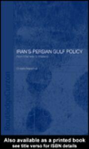Ebook in inglese Iran's Persian Gulf Policy Marschall, Christin