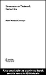 Ebook in inglese Economies of Network Industries Göttinger, Hans-Werner