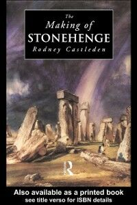 Ebook in inglese Making of Stonehenge Castleden, Rodney