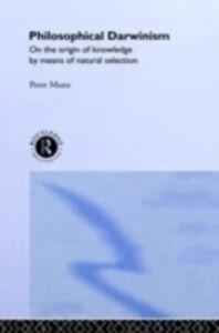 Ebook in inglese Philosophical Darwinism Munz, Peter