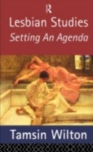 Ebook in inglese Lesbian Studies: Setting an Agenda Wilton, Tamsin