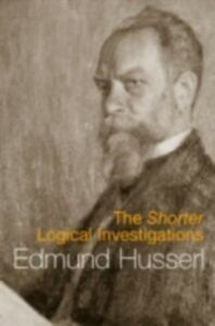 Foto Cover di Shorter Logical Investigations, Ebook inglese di Edmund Husserl, edito da Taylor and Francis