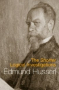Ebook in inglese Shorter Logical Investigations Husserl, Edmund