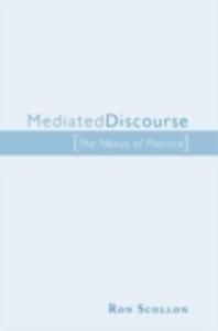 Ebook in inglese Mediated Discourse Scollon, Ron