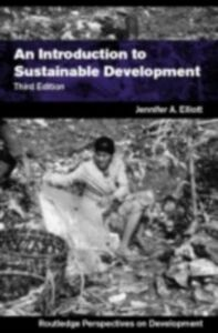 Ebook in inglese Introduction to Sustainable Development Elliott, Jennifer A.