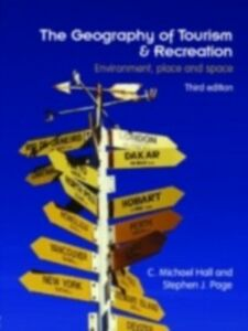 Foto Cover di Geography of Tourism and Recreation, Ebook inglese di  edito da Taylor and Francis