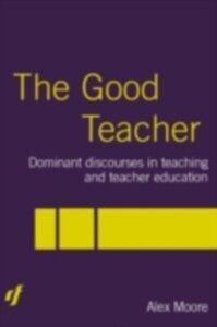 Ebook in inglese Good Teacher Moore, Alex
