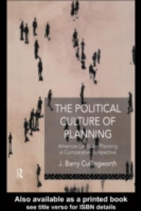 Ebook in inglese Political Culture of Planning Cullingworth, J Barry , Cullingworth, J. Barry