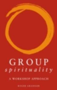 Ebook in inglese Group Spirituality Grainger, Roger