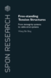 Ebook in inglese Free-Standing Tension Structures Wang, Binbing