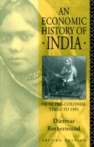 Ebook in inglese Economic History of India Rothermund, Dietmar