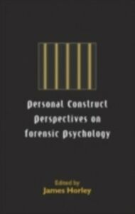 Ebook in inglese Personal Construct Perspectives on Forensic Psychology