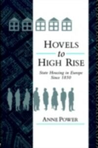 Foto Cover di Hovels to Highrise, Ebook inglese di Anne Power, edito da Taylor and Francis