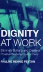Ebook in inglese Dignity at Work Peyton, Pauline Rennie