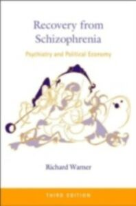 Foto Cover di Recovery from Schizophrenia, Ebook inglese di Richard Warner, edito da Taylor and Francis
