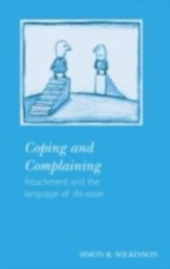Ebook in inglese Coping and Complaining Wilkinson, Simon R.