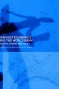 Ebook in inglese Feminist Economics and the World Bank -, -