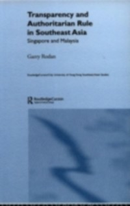 Ebook in inglese Transparency and Authoritarian Rule in Southeast Asia Rodan, Garry