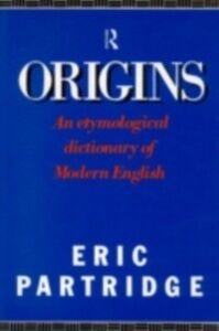 Ebook in inglese Origins Partridge, Eric