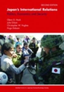 Ebook in inglese Japan's International Relations Dobson, Hugo , Gilson, Julie , Hook, Glenn D. , Hughes, Christopher W.