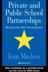 Foto Cover di Private And Public School Partnerships, Ebook inglese di USA. Jean Madsen Assistant Professor, University of Wisconsin, Milwaukee, Wisconsin, edito da Taylor and Francis