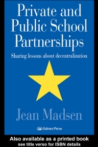 Ebook in inglese Private And Public School Partnerships Jean Madsen Assistant Professor, University of Wisconsin, Milwaukee, Wisconsin, USA.