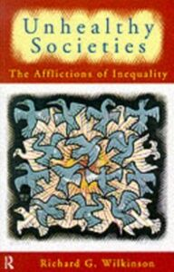 Ebook in inglese Unhealthy Societies Wilkinson, Richard G.