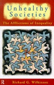 Ebook in inglese Unhealthy Societies Wilkinson, Richard G.